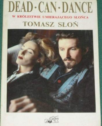 Okładka książki Dead Can Dance - w królestwie umierającego Słońca.