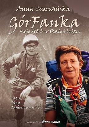 Okładka książki GórFanka. Moje ABC w skale i lodzie
