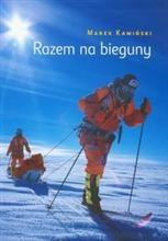 Okładka książki Razem na bieguny