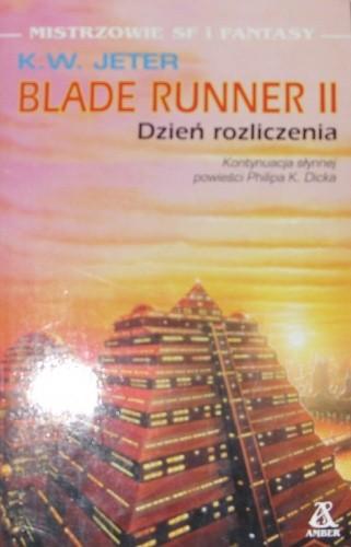 Okładka książki Blade Runner II. Dzień rozliczenia