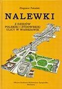 Okładka książki Nalewki. Z dziejów polskiej i żydowskiej ulicy w Warszawie