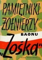 Pamiętniki żołnierzy baonu  ,,Zośka''. Powstanie Warszawskie