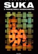 Okładka książki Suka. Z pamiętnika masochistki