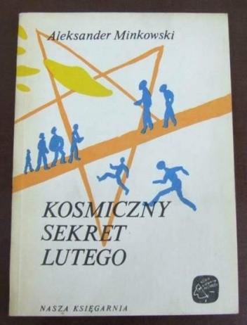 Okładka książki Kosmiczny sekret Lutego