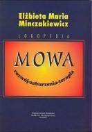 Okładka książki Mowa - rozwój - zaburzenia - terapia