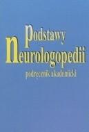 Okładka książki Podstawy neurologopedii. Podręcznik akademicki