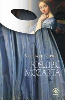 Okładka książki Poślubić Mozarta