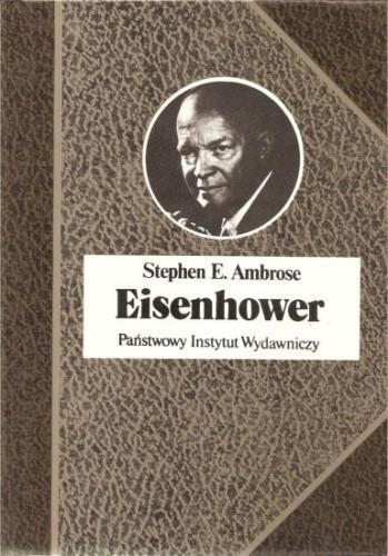 Okładka książki Eisenhower. Żołnierz i prezydent