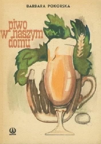 Okładka książki Piwo w naszym domu