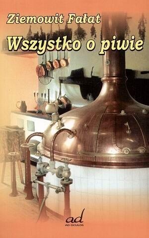 Okładka książki Wszystko o piwie