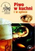 Okładka książki Piwo w kuchni i w aptece
