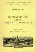 Browarnictwo Galicji doby autonomicznej