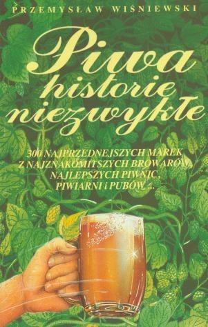 Okładka książki Piwa historie niezwyłe
