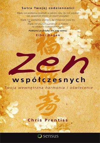Okładka książki Zen współczesnych. Twoja wewnętrzna harmonia i oświecenie