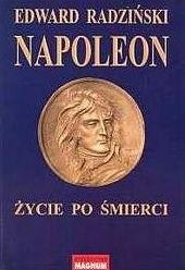 Okładka książki Napoleon: życie po śmierci