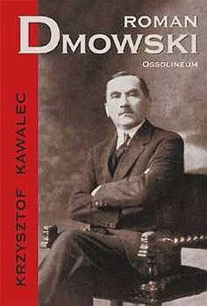 Okładka książki Roman Dmowski 1864-1939