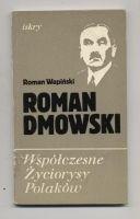 Wapi?ski Roman - Roman Dmowski