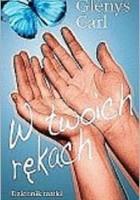W Twoich rękach