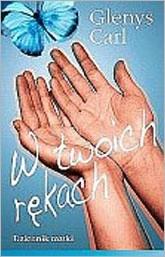 Okładka książki W Twoich rękach
