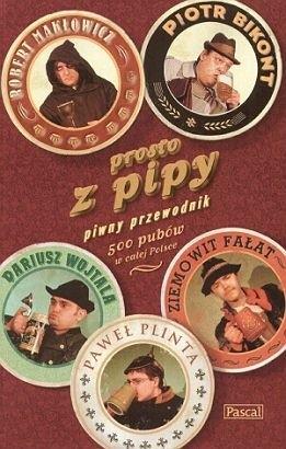 Okładka książki Prosto z pipy, przewodnik piwny.