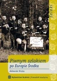 Okładka książki Piwnym szlakiem po Europie Środka