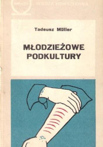 Okładka książki Młodzieżowe podkultury