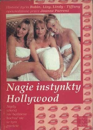 Okładka książki Nagie instynkty Hollywood.
