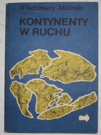 Okładka książki Kontynenty w ruchu