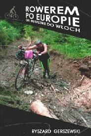 Okładka książki Rowerem po Europie. Od Rumunii do Włoch