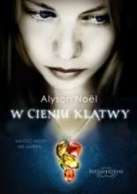 W cieniu klątwy - Alyson Noël