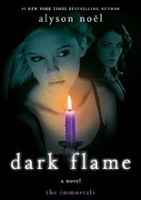 Dark Flame - Alyson Noël
