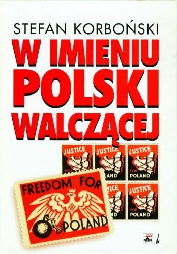 Okładka książki W imieniu Polski walczącej
