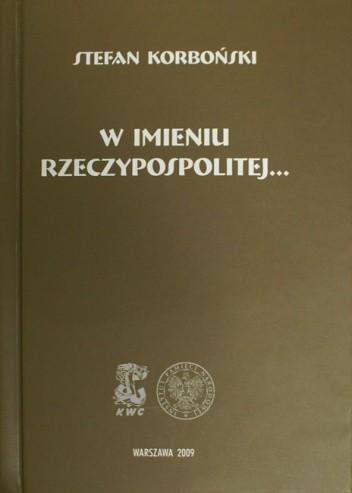 Okładka książki W imieniu Rzeczypospolitej...