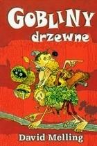 Okładka książki Gobliny drzewne