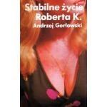 Okładka książki Stabilne życie Roberta K.
