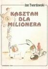 Okładka książki Kasztan dla milionera