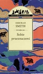 Okładka książki Sobie przeznaczeni