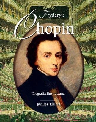 Okładka książki Fryderyk Chopin. Biografia ilustrowana