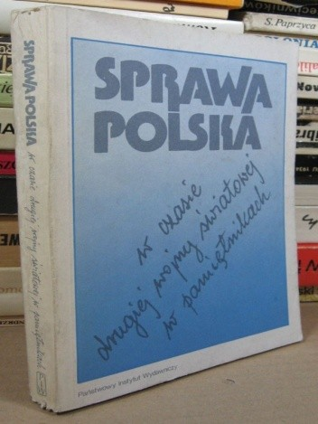 Okładka książki Sprawa polska w czasie drugiej wojny światowej w pamiętnikach
