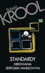 Okładka książki Standardy kierowania zespołem handlowym