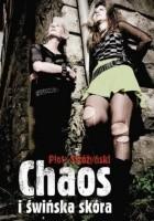 Chaos i świńska skóra