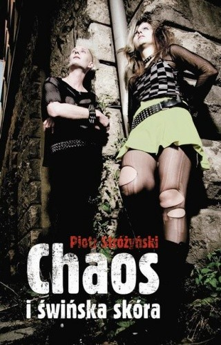 Okładka książki Chaos i świńska skóra