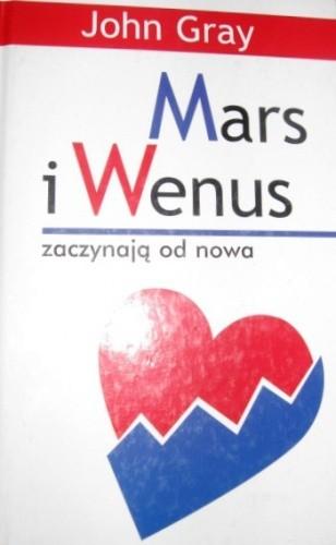 Okładka książki Mars i Wenus zaczynają od nowa