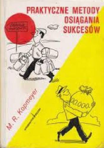 Okładka książki Praktyczne Metody Osiągania sukcesów