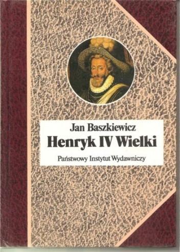 Okładka książki Henryk IV Wielki