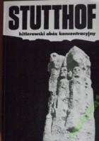 Stutthof - hitlerowski obóz koncentracyjny
