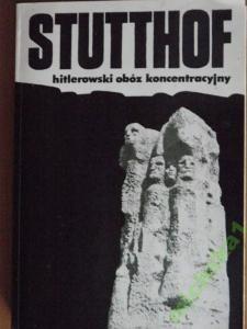 Okładka książki Stutthof - hitlerowski obóz koncentracyjny