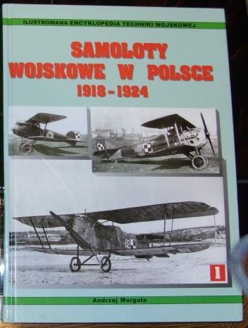 Okładka książki Samoloty wojskowe w Polsce 1918 - 1924