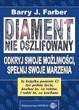 Okładka książki Diament nie oszlifowany. Odkryj swoje możliwości,spełnij swoje marzenia