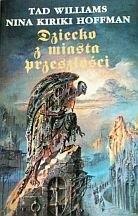 Okładka książki Dziecko z miasta przeszłości